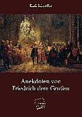 Anekdoten Von Friedrich Dem Gro En
