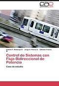 Control de Sistemas Con Flujo Bidireccional de Potencia