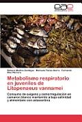 Metabolismo respiratorio en juveniles de Litopenaeus vannamei