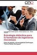 Estrategia Didactica Para La Formacion de Ingenieros Mecanicos