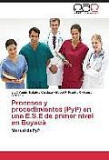 Procesos y Procedimientos (Pyp) En Una E.S.E de Primer Nivel En Boyaca