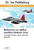 Reflections on Global Conflicts (Volume One)