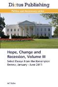 Hope, Change and Recession, Volume III