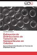 Estimacion de Distribuciones de Tamanos de Nanoparticulas En Coloides