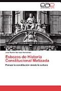 Esbozos de Historia Constitucional Matizada
