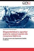 Disponibilidad a Aportar Para La Conservacion de Recursos Hidricos