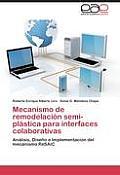 Mecanismo de Remodelacion Semi-Plastica Para Interfaces Colaborativas