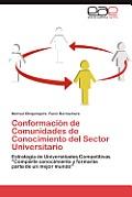 Conformacion de Comunidades de Conocimiento del Sector Universitario