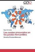 Las Costas Procesales En Los Juicios Mercantiles