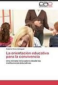 La Orientacion Educativa Para La Convivencia