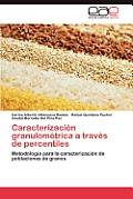 Caracterizacion Granulometrica a Traves de Percentiles