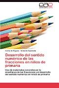 Desarrollo del Sentido Numerico de Las Fracciones En Ninos de Primaria