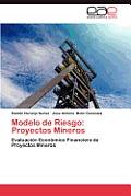Modelo de Riesgo: Proyectos Mineros