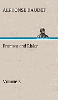 Fromont and Risler - Volume 3