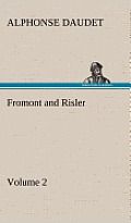 Fromont and Risler - Volume 2