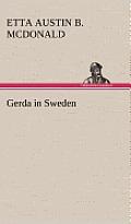 Gerda in Sweden