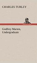 Godfrey Marten, Undergraduate