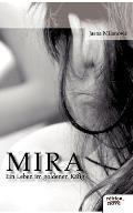 Mira - Ein Leben Im Goldenen K Fig