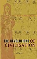 The Revolutions of Civilisation