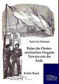 Reise Der Oesterreichischen Fregatte Novara Um Die Erde