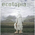 Ecotopia The Second Icp Triennial of Photography & Video