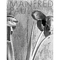 Manfred Paul: Still Life Photographs 1983-1985