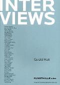 Interviews by Gerald Matt