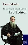 Erinnerungen an Den Grafen Leo Tolstoi