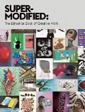 Super Modified The Behance Book of Creative Work