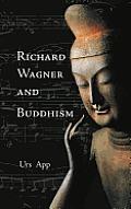 Richard Wagner and Buddhism
