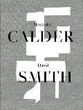 Alexander Calder David Smith