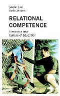 Relational competence: Towards a new culture of education