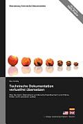 Technische Dokumentation Verlustfrei Ubersetzen - Was Sie Beim Ubersetzen Von Benutzerhandbuchern Und Online-Hilfen Nicht Zerstoren Sollten