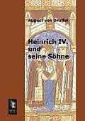 Heinrich IV. Und Seine Sohne