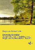 Deutsche Erz?hler: Ausgew?hlt und eingeleitet von Hugo von Hofmannsthal. Band 2