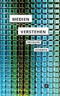 Medien verstehen: Marshall McLuhans Understanding Media