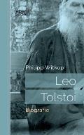 Leo Tolstoi: Biografie