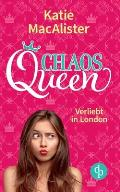 Chaos Queen: Verliebt in London