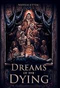 Dreams of the Dying (Enderal, Book 1)