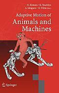 Adaptive Motion of Animals and Machines