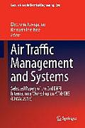 Air Traffic Management and Systems: Selected Papers of the 3rd Enri International Workshop on Atm/CNS (Eiwac2013)