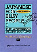 Japanese For Busy People I The Workbook Drills for Oral Fluency