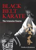 Black Belt Karate The Intensive Course