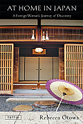 At Home In Japan A Foreign Womans Journe
