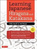 Learning Japanese Hiragana & Katakana A Workbook for Self Study
