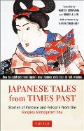 Japanese Tales from Times Past Stories of Fantasy & Folklore from the Classic Konjaku Monogatari Shu