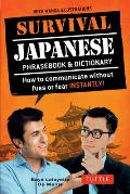 Survival Japanese How to Communicate without Fuss or Fear Instantly Japanese Phrasebook