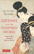 Geishas & the Floating World Inside Tokyos Yoshiwara Pleasure District