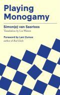 Playing Monogamy