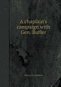 A Chaplain's Campaign with Gen. Butler